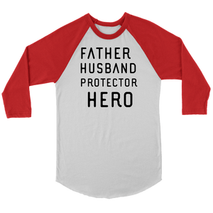 Father Husband Protector Hero, Black Print T-shirt Canvas Unisex 3/4 Raglan White/Red S