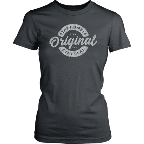 Image of Stay Real, Stay Original Womens T-shirt District Womens Shirt Charcoal XS