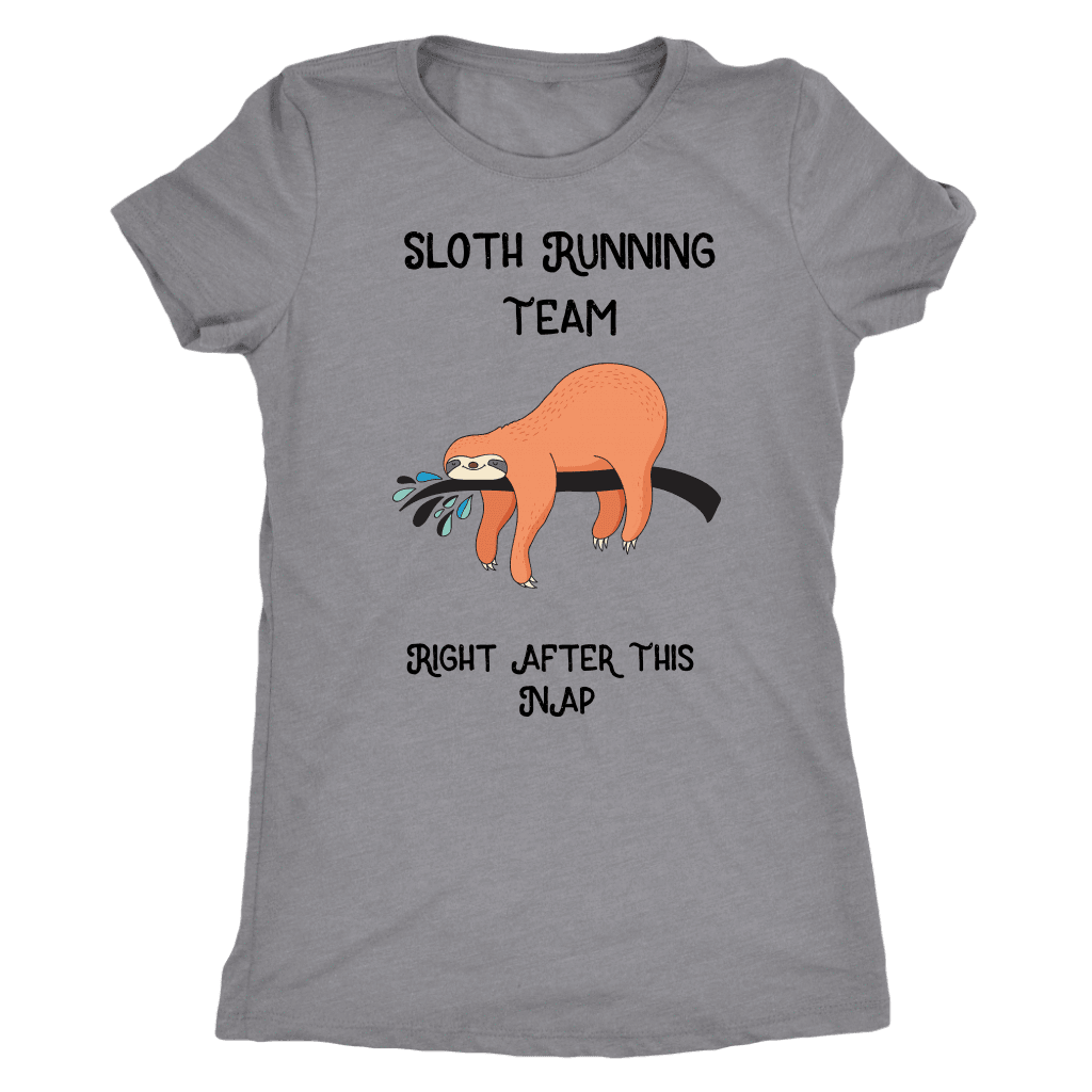 Sloth Running Team T-shirt Next Level Womens Triblend Heather Grey S