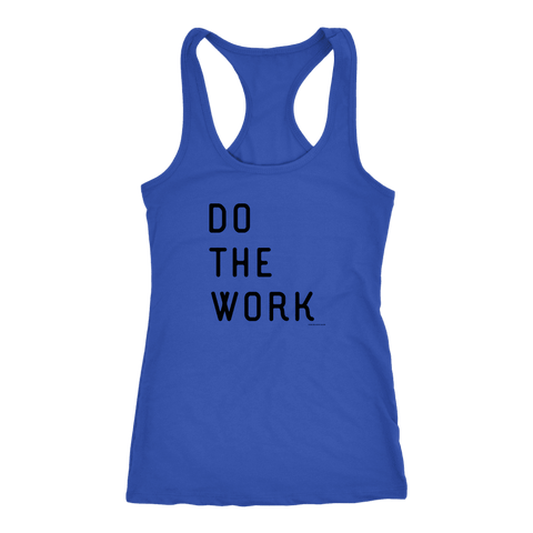 Image of Do The Work | Womens | Black Print T-shirt Next Level Racerback Tank Royal XS