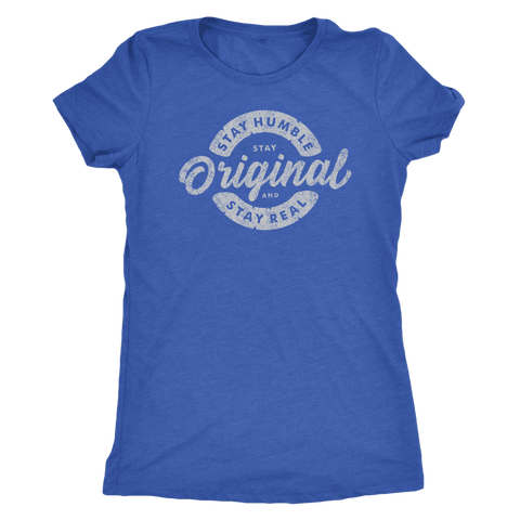 Image of Stay Real, Stay Original Womens T-shirt Next Level Womens Triblend Vintage Royal S