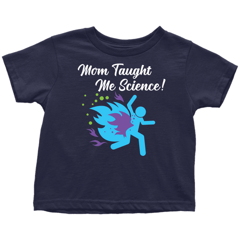 "Funny ""Mom Taught Me Science"" Kids T-Shirts T-shirt Toddler T-Shirt Navy Blue 2T"