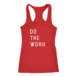 Do The Work | Womens | White Print T-shirt Next Level Racerback Tank Red XS