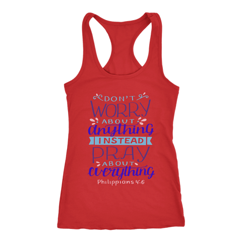 Image of Don't Worry!, Philippians 4:6 T-shirt Next Level Racerback Tank Red XS
