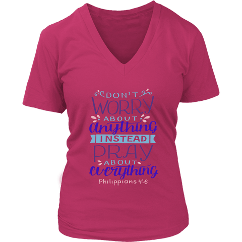 Don't Worry!, Philippians 4:6 T-shirt District Womens V-Neck Dark Fuchsia S