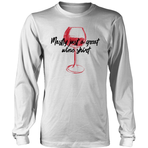 Image of Mostly Wine Shirt T-shirt District Long Sleeve Shirt White S