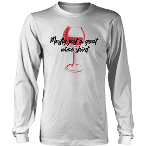 Mostly Wine Shirt T-shirt District Long Sleeve Shirt White S