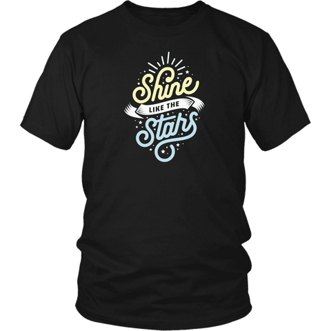 Shine Like The Stars T-shirt District Unisex Shirt Black S