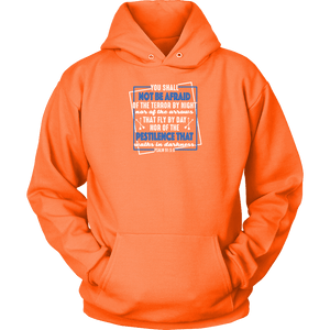 You shall not be afraid Psalm 91 5-6 White Longsleeve and Hoodies T-shirt Unisex Hoodie Neon Orange S