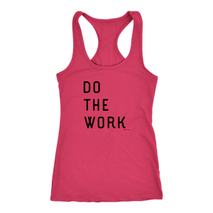 Do The Work | Womens | Black Print T-shirt Next Level Racerback Tank Raspberry XS