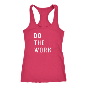 Do The Work | Womens | White Print T-shirt Next Level Racerback Tank Raspberry XS