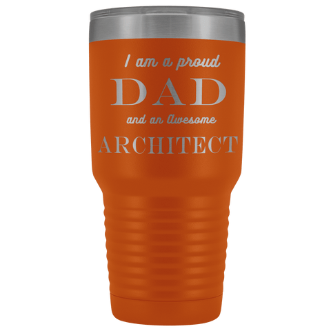 Image of Proud Dad, Awesome Architect
