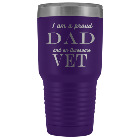 Proud Dad, Awesome Vet Tumblers Purple