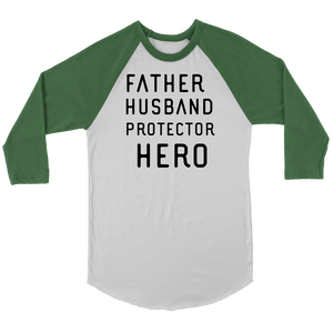 Father Husband Protector Hero, Black Print T-shirt Canvas Unisex 3/4 Raglan White/Evergreen S