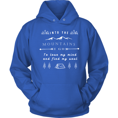 Image of Into the Mountains I Go T-shirt Unisex Hoodie Royal Blue S