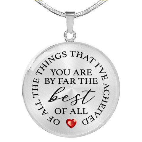 You Are Best Of All | Circle Necklace Jewelry Luxury Necklace (Silver) No