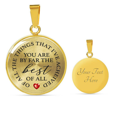 You Are Best Of All | Circle Necklace Jewelry Luxury Necklace (Gold) Yes