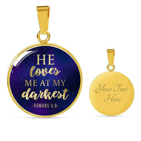 Loves me at my Darkest Color Circle Necklace Jewelry Luxury Necklace (Gold) Yes