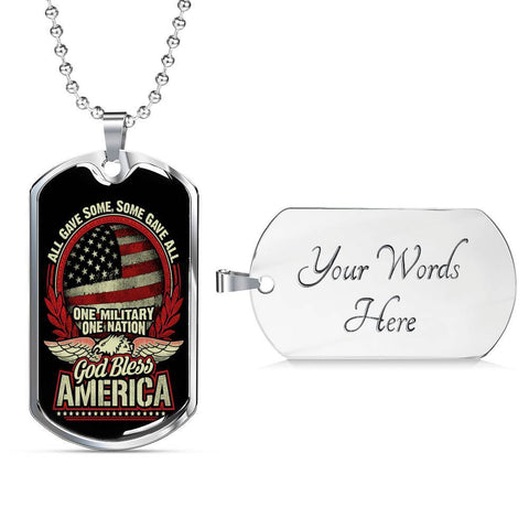 All Gave Some, Some Gave All Dog Tag Jewelry Military Chain (Silver) Yes