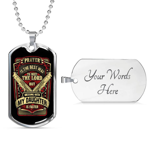 Don't Mess with my Daughter Dog Tag Jewelry Military Chain (Silver) Yes