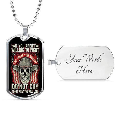 Fight For What You Believe, V2 Dog Tag Jewelry Military Chain (Silver) Yes