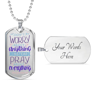 Don't Worry! Philippians 4:6 Jewelry Military Chain (Silver) Yes