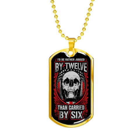 Judged By Twelve Dog Tag Jewelry