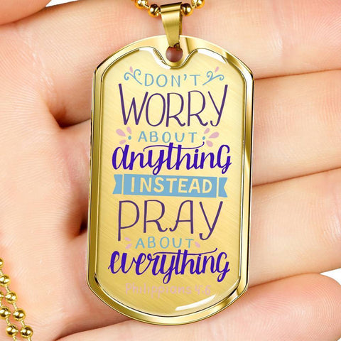Don't Worry! Philippians 4:6 Jewelry