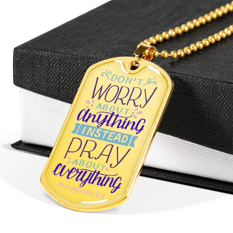 Don't Worry! Philippians 4:6 Jewelry Military Chain (Gold) No
