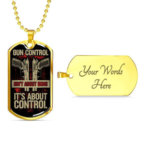 Gun Control Dog Tag Jewelry Military Chain (Gold) Yes