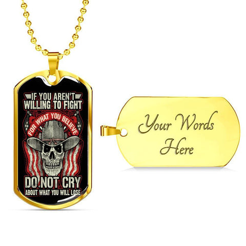 Fight For What You Believe, V2 Dog Tag Jewelry Military Chain (Gold) Yes