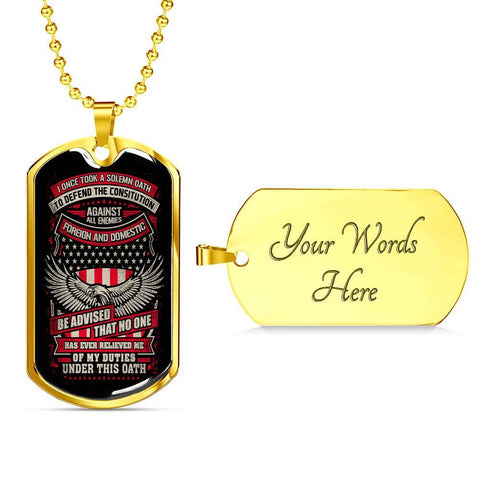 Defend the Constitution From All Enemies Dog Tag Jewelry Military Chain (Gold) Yes