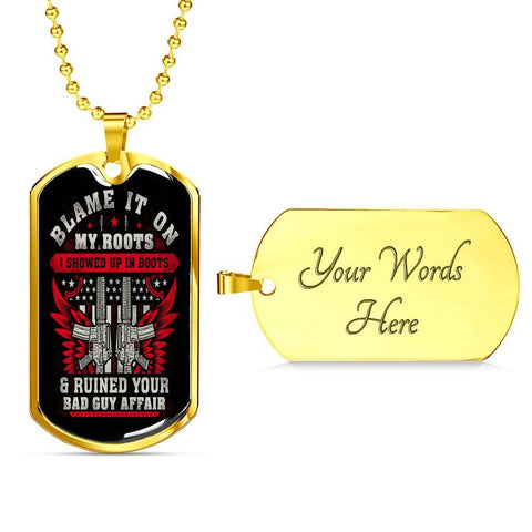 Blame It On My Roots Dog Tag Jewelry Military Chain (Gold) Yes
