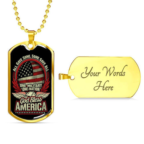 All Gave Some, Some Gave All Dog Tag Jewelry Military Chain (Gold) Yes