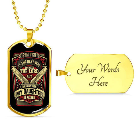 Don't Mess with my Daughter Dog Tag Jewelry Military Chain (Gold) Yes