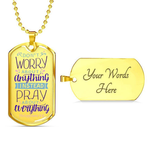 Image of Don't Worry! Philippians 4:6 Jewelry Military Chain (Gold) Yes