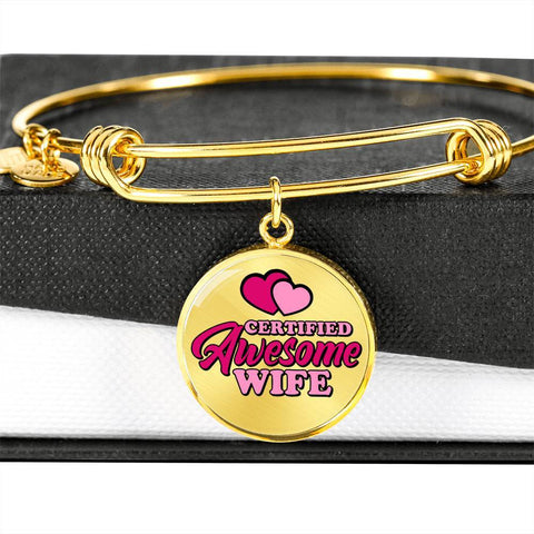 Certified Awesome Wife Circle Bangle Jewelry Luxury Bangle (Gold) No