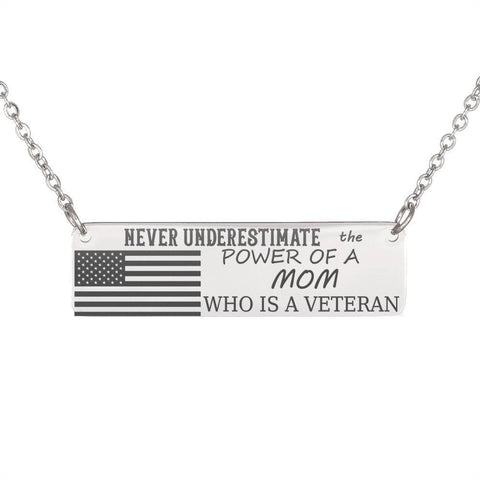 Powerful Mom and Veteran Necklace Jewelry
