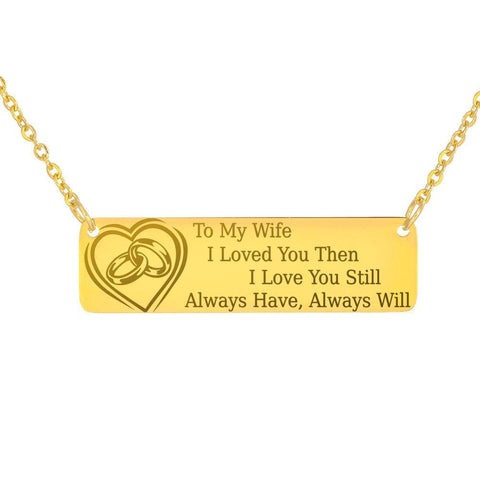 To My Wife | Pendant Necklace, This Will Melt Her Heart Jewelry 18K Gold Over Stainless Steel Horizontal Bar Necklace No