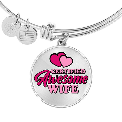 Certified Awesome Wife Circle Bangle Jewelry