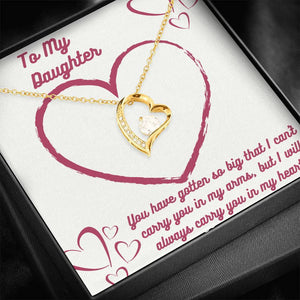 Daughter, You Will Always Be In My Heart Jewelry