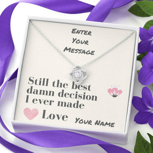 Best Decision Love Knot Necklace, Customize Your Special Message