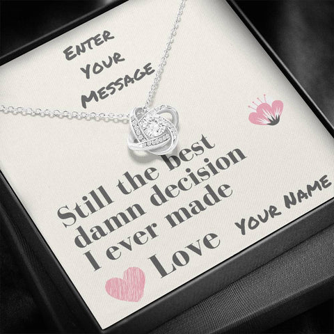 Image of Best Decision Love Knot Necklace, Customize Your Special Message