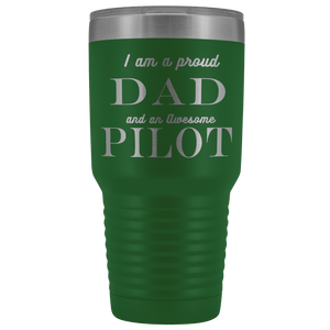 Proud Dad, Awesome Pilot Tumblers Green