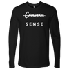 """Common Sense"" The Not So Common Sense, Mens Shirt T-shirt Next Level Mens Long Sleeve Black S"
