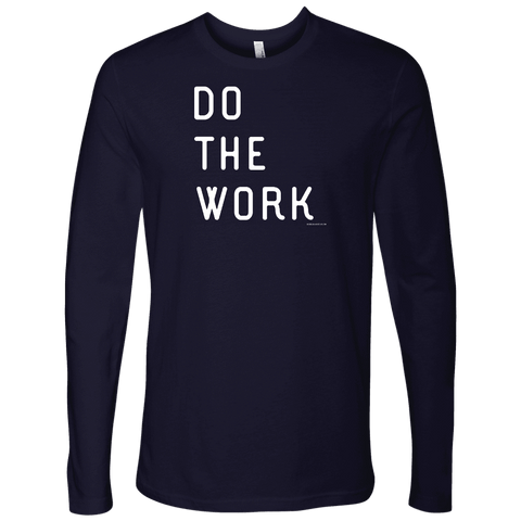 Image of Do The Work | Mens | White Print T-shirt Next Level Mens Long Sleeve Midnight Navy S