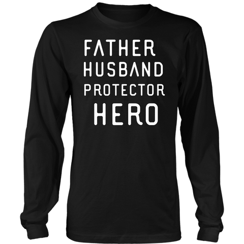 Image of Father Husband Protector Hero White Print T-shirt District Long Sleeve Shirt Black S