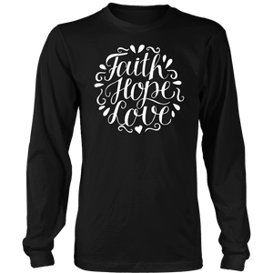 Faith Hope and Love, White Print T-shirt District Long Sleeve Shirt Black S