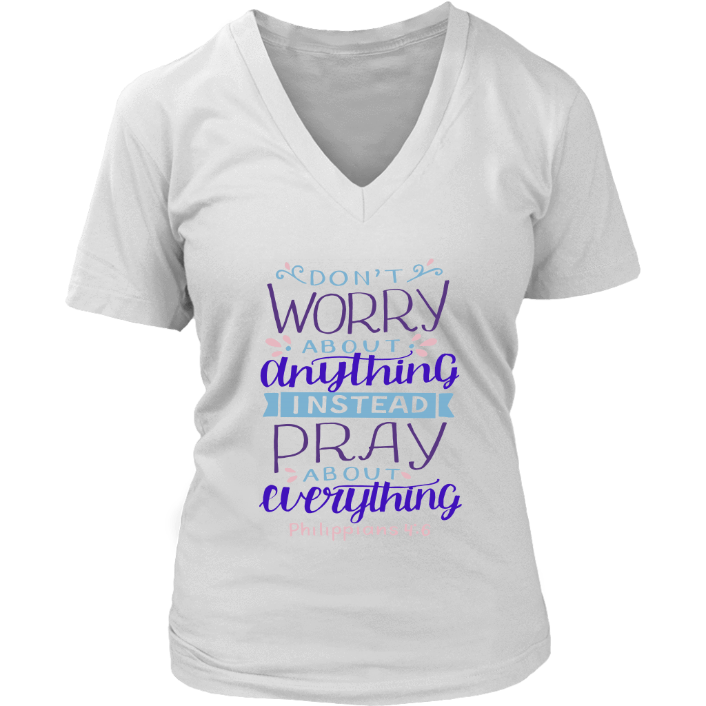 Don't Worry!, Philippians 4:6 T-shirt District Womens V-Neck White S
