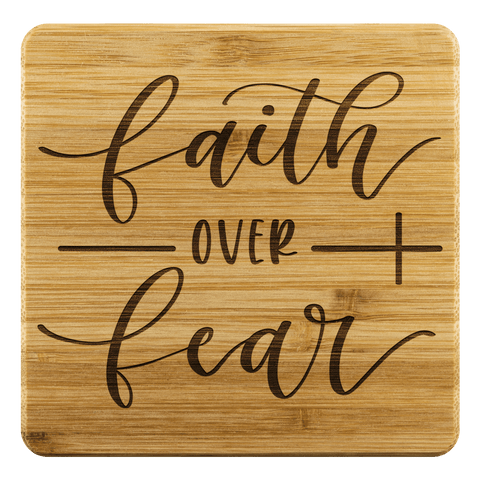 Faith over Fear Handmade Bamboo Coasters Coasters Bamboo Coaster - 4pc